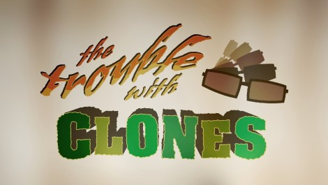 The Third Trouble with Clones Trailer