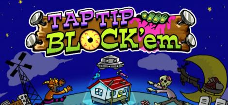 Tap Tip Block'em