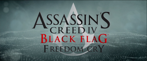 Assassins creed IV Freedom Cry