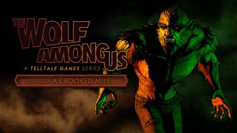 The-Wolf-Among-Us-A-Crooked-Mile