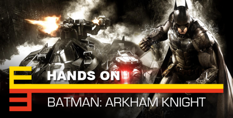 E3 2014 Batman Arkham Knight