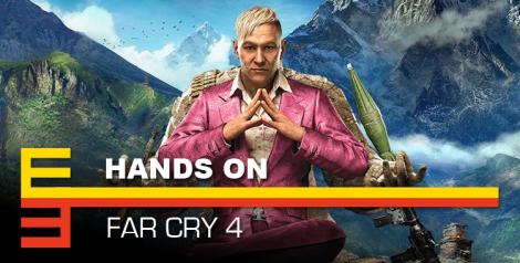 E3 2014 hands on far cry 4