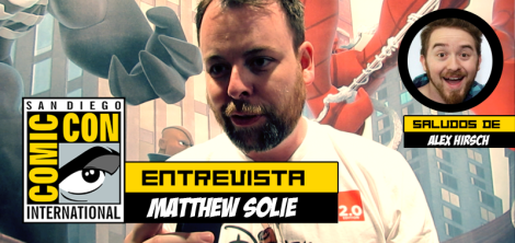 Entrevista Matthew y saludos Alex hirsch, Comic Con play reactor