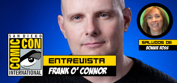 Entrevista frank o connor y saludos de Bonnie Ross, Comic Con play reactor